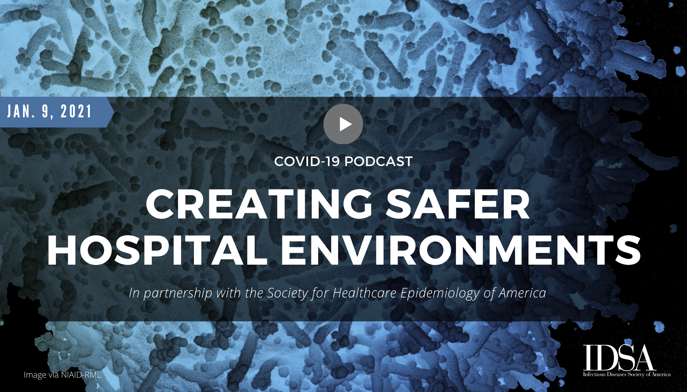 COVID-19: Creating Safer Hospital Environments