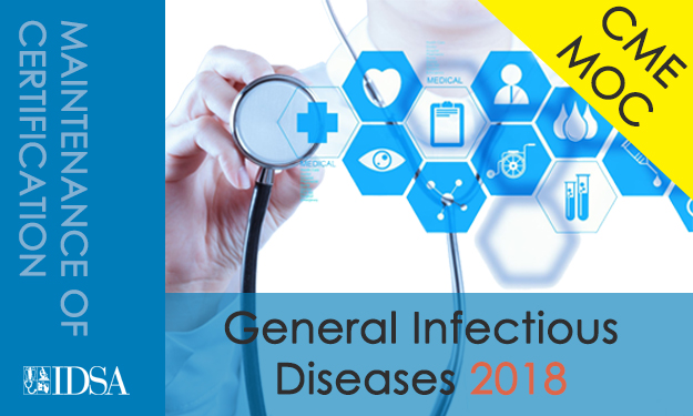 General Infectious Diseases Maintenance of Certification 2018